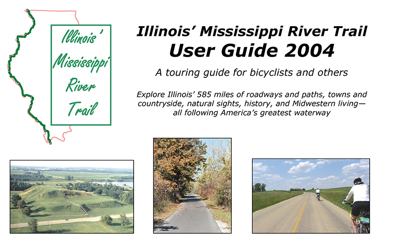 Illinois Mississippi River Trail User Guide